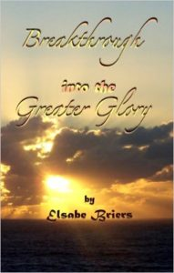 Breathrough into Greater Glory